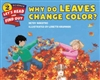 Why Do Leaves Change Color? - Betsy Maestro, illus. by Loretta Krupinski
