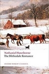 The Blithedale Romance (Oxford World's Classics) - Nathaniel Hawthorne