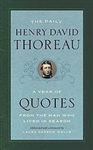 The Daily Henry David Thoreau: A Year of Quotes From the Man Who Lived in Season - Henry David Thoreau, Laura Dassow Walls