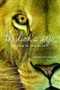 The Lion's Eye: Seeing in the Wild - Joanna Greenfield