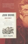 John Brown, Abolitionist - David S. Reynolds