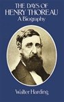 The Days of Henry Thoreau: A Biography - Walter Harding
