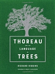 Thoreau and the Language of Trees - Richard Higgins