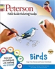 Peterson Field Guide Coloring Books: Birds - Roger Tory Peterson, Peter Alden, John Sill