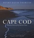 Cape Cod: Illustrated Edition of the American Classic - Henry David Thoreau, photographer Scot Miller
