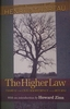 The Higher Law: Thoreau on Civil Disobedience and Reform - Henry David Thoreau, Wendell Glick, Howard Zinn