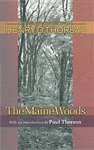 The Maine Woods - Henry David Thoreau, Joseph J. Moldenhauer, Paul Theroux