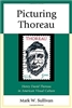 Picturing Thoreau: Henry David Thoreau in American Visual Culture - Mark W. Sullivan