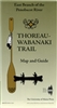 Thoreau-Wabanaki Trail Map and Guide: East Branch of the Penobscot River - Maine Woods Forever