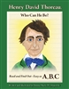 Henry David Thoreau, Who Can He Be? Read and Find Out - Easy as A,B,C - Donna Marie Przybojewski