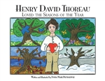 Henry David Thoreau Loved the Seasons of the Year - Donna Marie Przybojewski