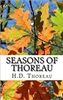 Seasons of Thoreau: Reflections on Life and Nature - Henry David Thoreau, Peter Saint-Andre