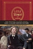 Little Women: Featurinhg Photos from the Film - Louisa May Alcott