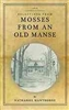 Selections from Mosses from an Old Manse - Nathaniel Hawthorne