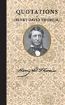 Quotations of Henry David Thoreau - Henry David Thoreau, Richard Smith