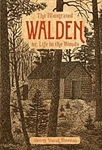 The Illustrated Walden, or, Life in the Woods - Henry David Thoreau
