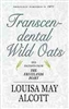 Transcendental Wild Oats, And Excerpts from the Fruitlands Diary - Louisa May Alcott