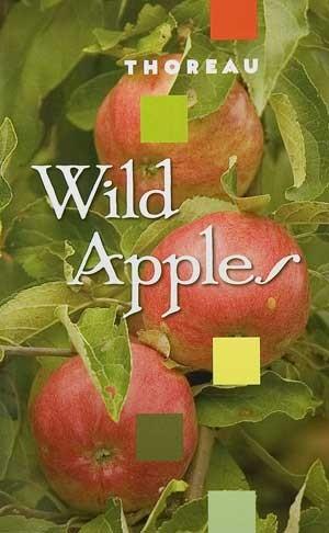 Wild Apples Henry David Thoreau