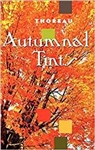 Autumnal Tints - Henry David Thoreau