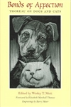 Bonds of Affection: Thoreau on Dogs and Cats - Henry David Thoreau, Wesley T. Mott