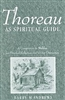 Thoreau as Spiritual Guide: A Companion to Walden for Personal Reflection and Group Discussion - Barry M. Andrews