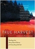 True Harvest: Readings from Henry David Thoreau for Every Day of the Year - Barry Andrews