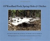 Of Woodland Pools, Spring-Holes & Ditches - Abigail Rorer, Bradley P. Dean
