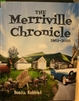 The Merriville Chronicle, 1963-2010 - Bonita Robbins