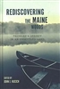 Rediscovering the Maine Woods: Thoreau's Legacy in an Unsettled Land - John J. Kucich, ed.