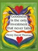 "Heartful Art Medium Poster - Thoreau Quote: ""Goodness is the only investment that never fails"""