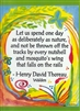 "Heartful Art Medium Poster - Thoreau Quote: ""Every nutshell and mosquito's wing"""
