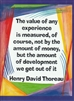 "Heartful Art Medium Poster - Thoreau Quote: ""The value of any experience"""