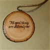 """All Good Things are Wild and Free"" Hand-Burned Wood Ornament"