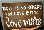 """There is no Remedy"" Thoreau Quote on Hand-Painted Wood Sign - Breezy Knoll Boards"