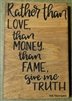 """Rather than Love..."" Thoreau Quote on Hand-Painted Wood Sign - Breezy Knoll Boards"