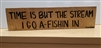 """Time is but the Stream"" Thoreau Quote on Hand-Painted Wood Sign (Small) - Breezy Knoll Boards"