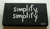 """Simplify, Simplify"" Thoreau Quote on Hand-Painted Wood Sign - Breezy Knoll Boards"