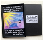 "Heartful Art Magnet - Thoreau's ""Different Drummer"" Quote"