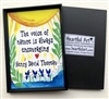 "Heartful Art Magnet - Thoreau Quote: ""The voice of nature is always encouraging"""