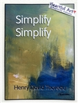 "Heartful Art Poster - Thoreau Quote: ""Simplify, Simplify"""