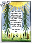 "Heartful Art Poster - Thoreau Quote: ""I went to the woods because I wished to live deliberately"""
