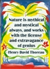 "Heartful Art Small Poster - Thoreau Quote: ""Nature is mythical and mystical always"""