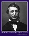 "Henry David Thoreau Poster: ""Rise free from care"""