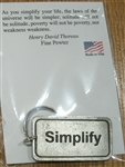 """Simplify"" Pewter Key Chain"