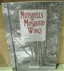 Nutshells and Mosquito Wings: Selected Essays of Edmund A. Schofield - Jeffrey S. Cramer, ed.