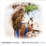 Trip to Walden Pond - Hanneke Cassel (CD)